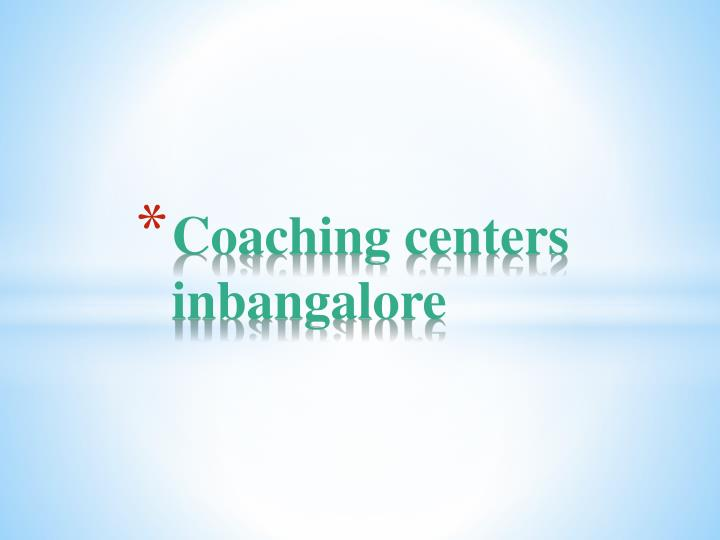Coaching centers inbangalore