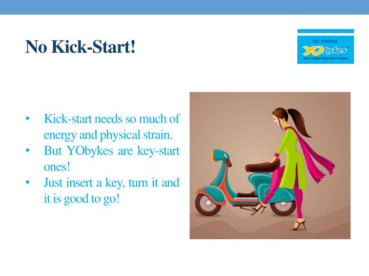 No Kick-Start!