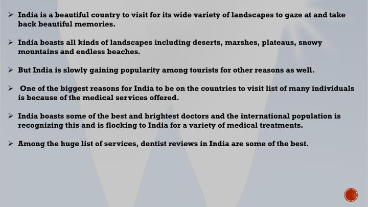 India is a beautiful country to visit for its wide variety of landscapes to gaze at and take back be...
