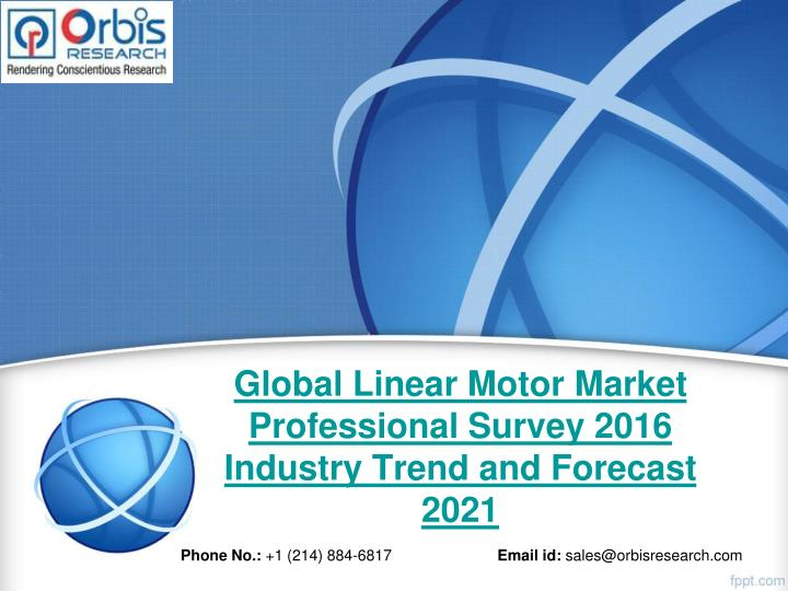 Global linear motor market professional survey 2016 industry trend and forecast 2021
