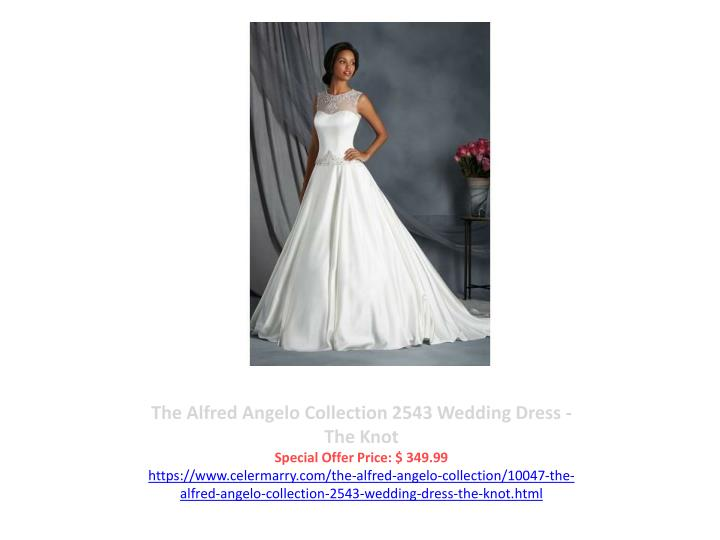 The Alfred Angelo Collection 2543 Wedding Dress - The Knot