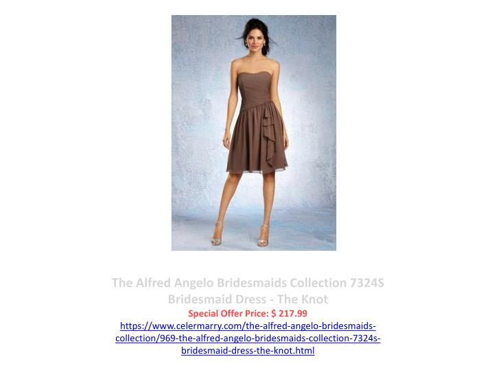 The Alfred Angelo Bridesmaids Collection 7324S Bridesmaid Dress - The Knot