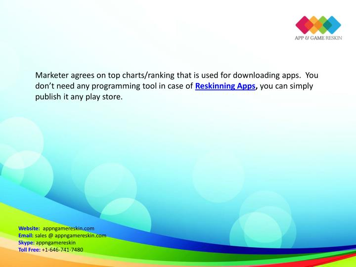 Marketer agrees on top charts/ranking that is used for downloading apps.  You