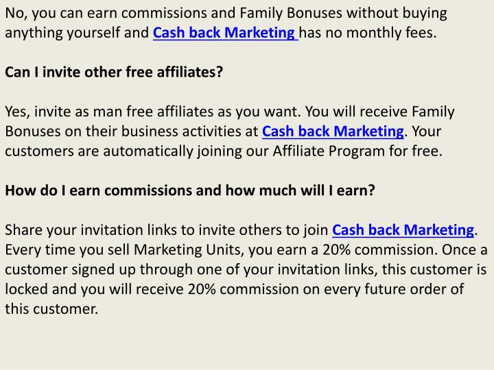 No, you can earn commissions and Family Bonuses without buying anything yourself and