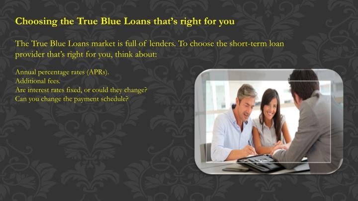 Choosing the True Blue