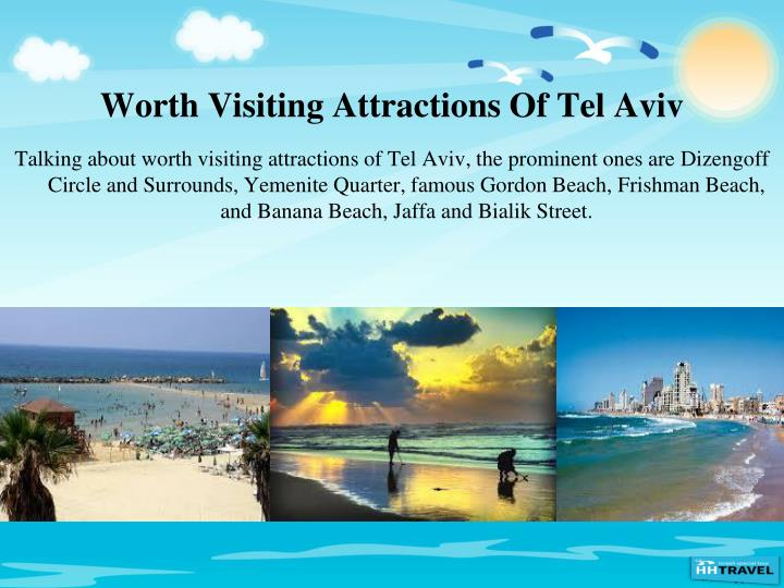 Worth Visiting Attractions Of Tel Aviv