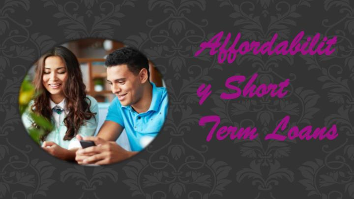 Affordability Short Term Loans