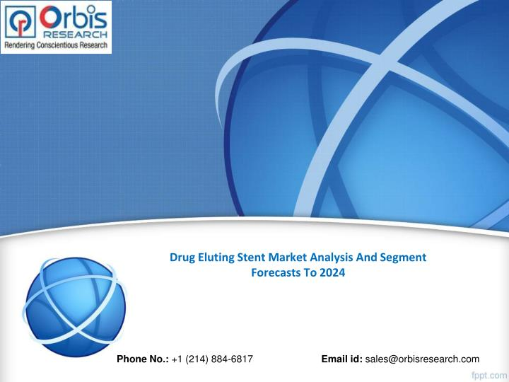 Drug eluting stent market analysis and segment forecasts to 2024