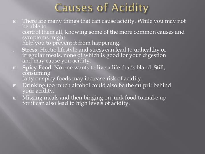 Causes of acidity