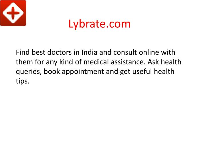 Find best doctors in India and consult online with them for any kind of medical assistance. Ask health queries, book appointment and get useful health tips.