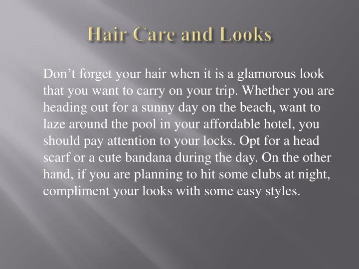 Hair Care and Looks