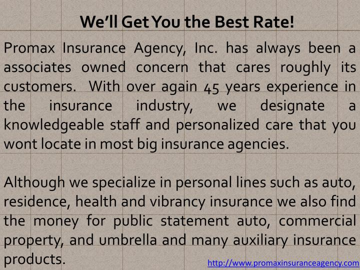 We'll Get You the Best Rate!