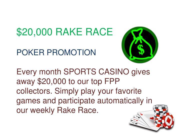 $20,000 RAKE RACE