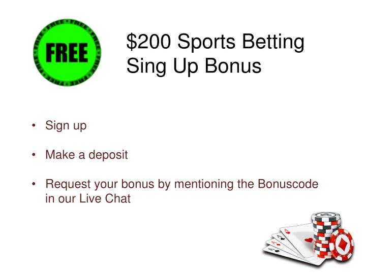 $200 Sports Betting Sing Up Bonus