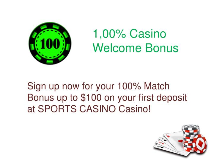 1,00% Casino Welcome Bonus