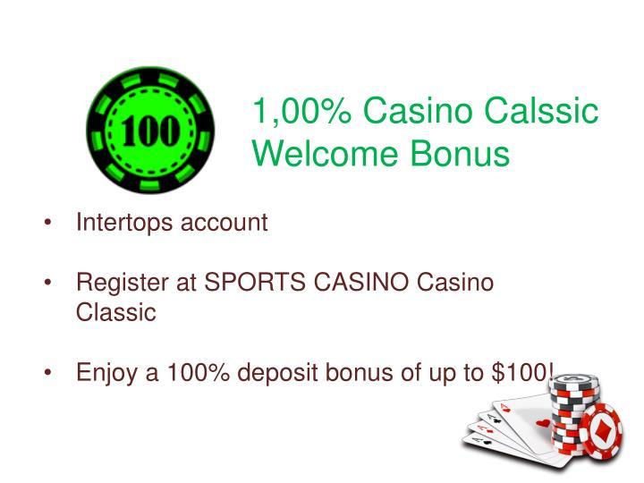 1,00% Casino Calssic Welcome Bonus