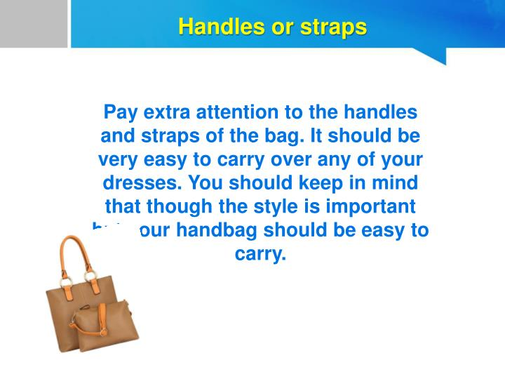 Handles or straps