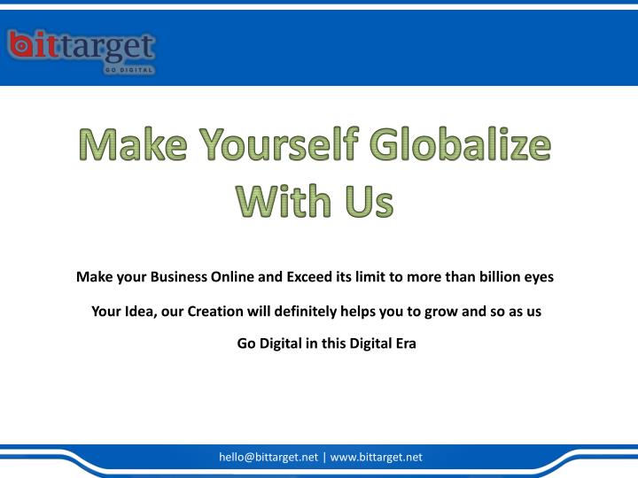 Make Yourself Globalize