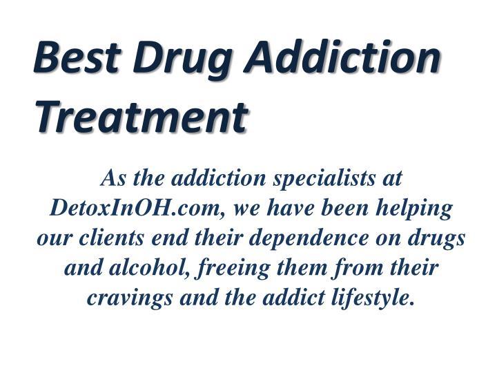 Best Drug Addiction Treatment