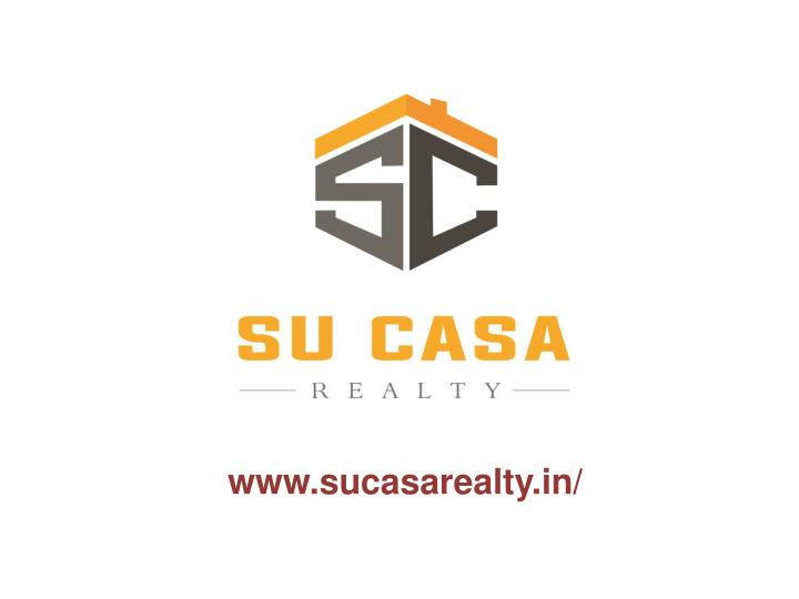 Www.sucasarealty.in/