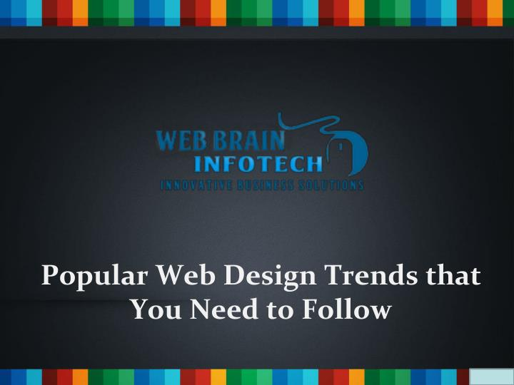 Popular Web Design Trends that You Need to Follow