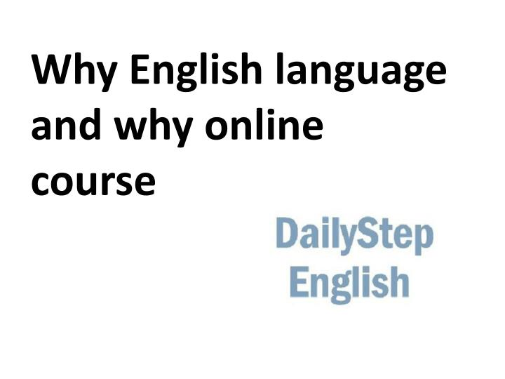 Why English language and why online