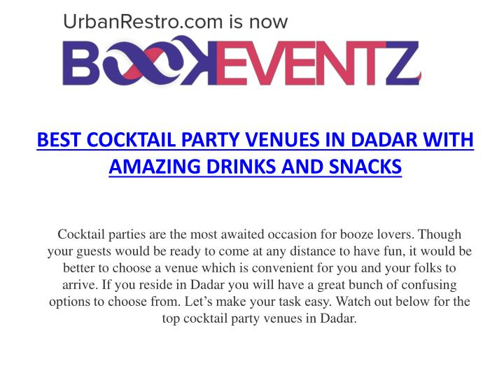 Best cocktail party venues in dadar with amazing drinks and snacks