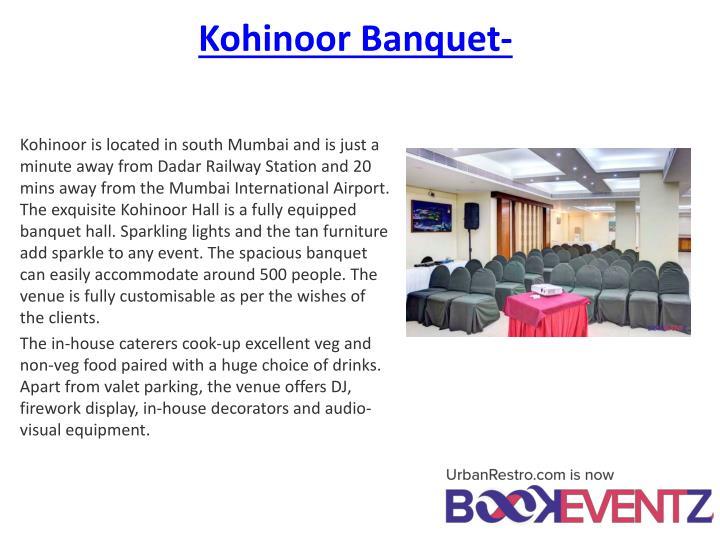 Kohinoor Banquet-