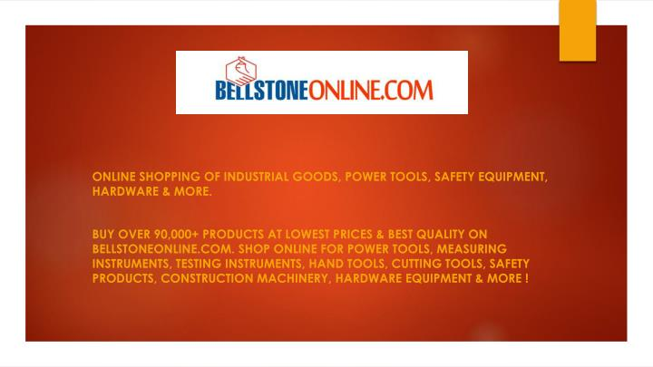 Online Shopping of industrial goods, power tools, safety equipment, hardware & More.