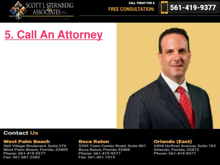 5. Call An Attorney