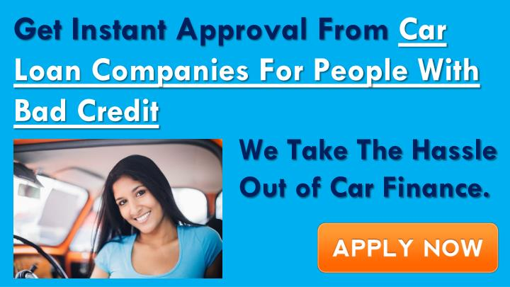 Get Instant Approval From Car