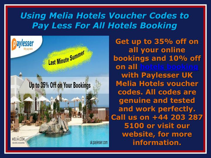 Using Melia Hotels Voucher Codes to Pay Less For All Hotels Booking
