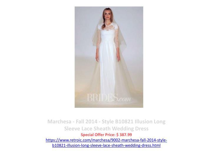 Marchesa - Fall 2014 - Style B10821 Illusion Long Sleeve Lace Sheath Wedding Dress