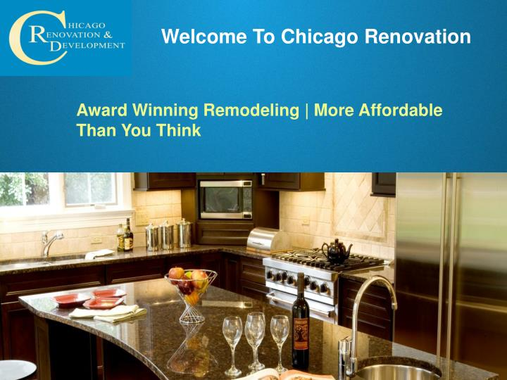 Welcome To Chicago Renovation