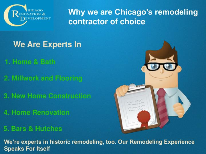 Why we are Chicago's remodeling contractor of choice