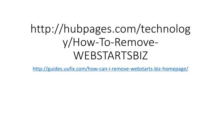 Http hubpages com technology how to remove webstartsbiz