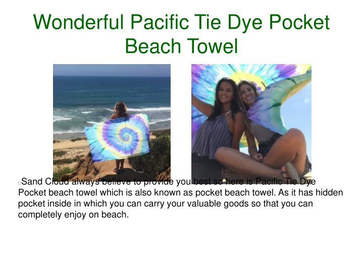 Wonderful Pacific Tie Dye Pocket Beach Towel