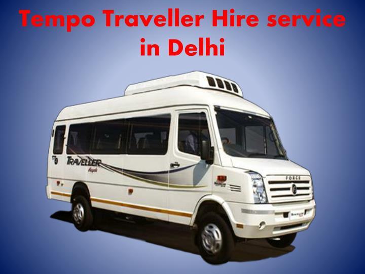 Tempo Traveller Hire service in Delhi