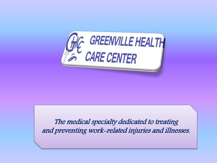 The medical specialty dedicated to treating