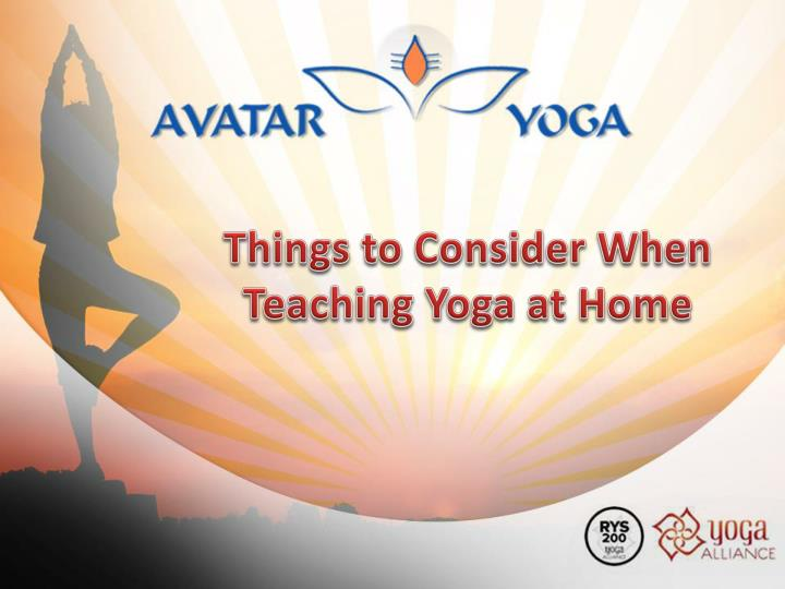 Things to consider when teaching yoga at home