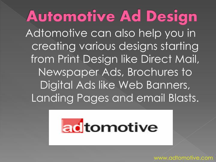 Adtomotive can also help you in