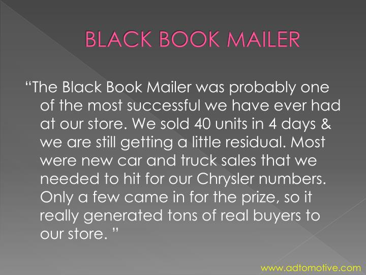 """The Black Book Mailer was probably one"