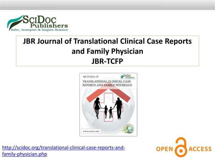 JBR Journal of Translational Clinical Case Reports and Family Physician