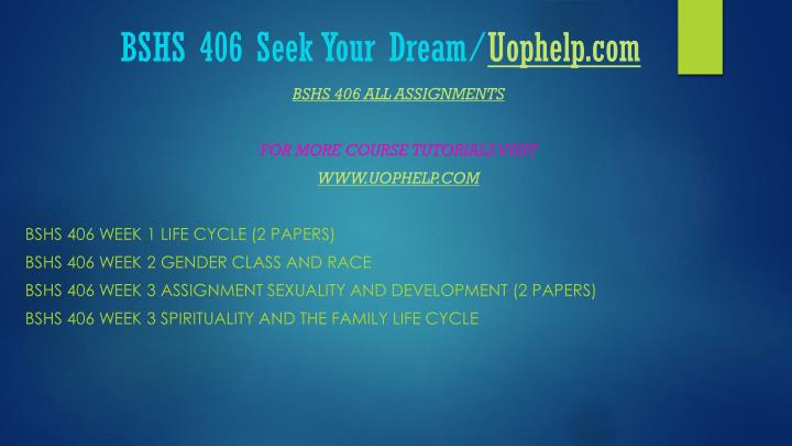 Bshs 406 seek your dream uophelp com1