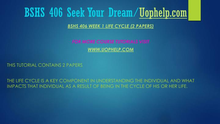 Bshs 406 seek your dream uophelp com2