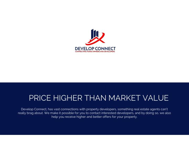 PRICE HIGHER THAN MARKET VALUE