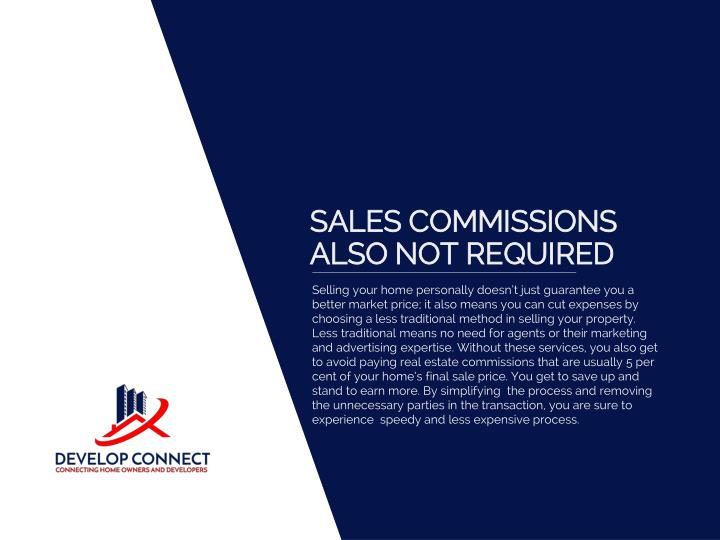 SALES COMMISSIONS also NOT REQUIRED
