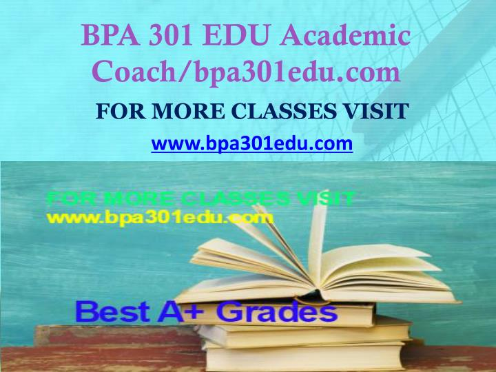 BPA 301 EDU Academic Coach/bpa301edu.com