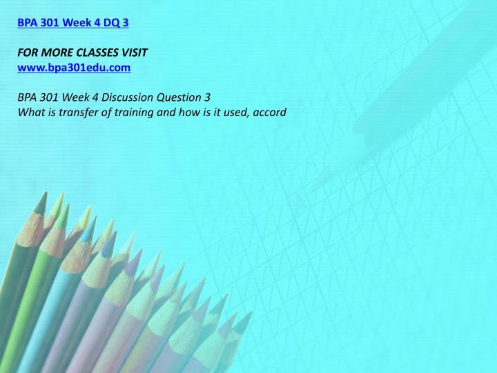 BPA 301 Week 4 DQ 3