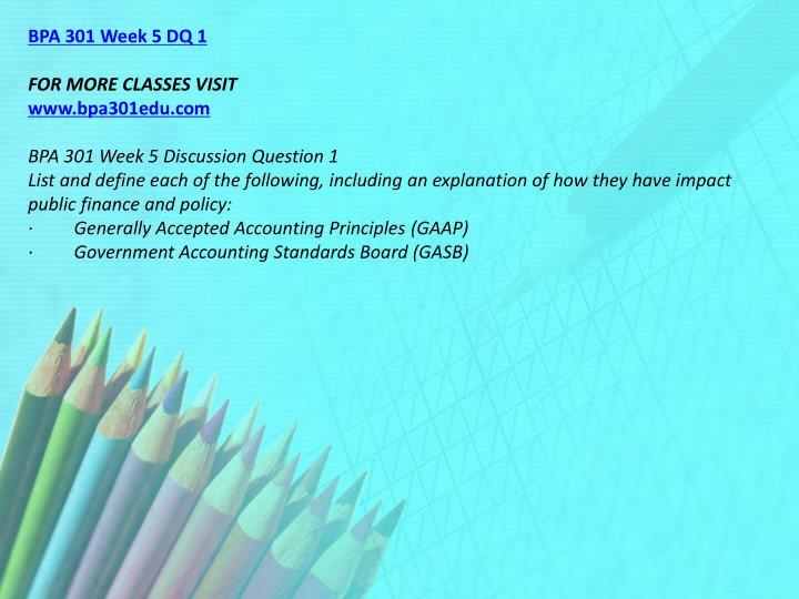 BPA 301 Week 5 DQ 1